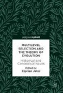 Multilevel Selection and the Theory of Evolution