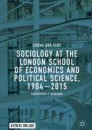 Sociology at the London School of Economics and Political Science, 1904–2015