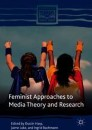 Feminist Approaches to Media Theory and Research
