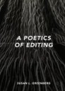 A Poetics of Editing