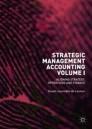 Strategic Management Accounting, Volume I