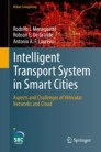 Intelligent Transport System in Smart Cities