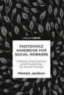 Photovoice Handbook for Social Workers