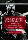 Stalinism and the Soviet-Finnish War, 1939–40
