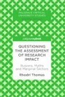 Questioning the Assessment of Research Impact