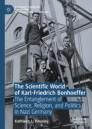 The Scientific World of Karl-Friedrich Bonhoeffer