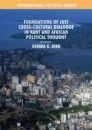 Foundations of Just Cross-Cultural Dialogue in Kant and African Political Thought