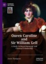 Queen Caroline and Sir William Gell