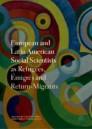 European and Latin American Social Scientists as Refugees, Émigrés and Return‐Migrants