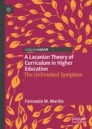 A Lacanian Theory of Curriculum in Higher Education