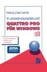 91 Anwendungen mit Quattro Pro für Windows