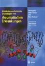 Molekularmedizinische Grundlagen von rheumatischen Erkrankungen