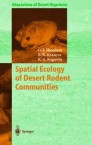 Spatial Ecology of Desert Rodent Communities