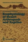 Ecophysiology of Desert Arthropods and Reptiles