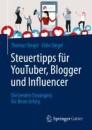 Steuertipps für YouTuber, Blogger und Influencer