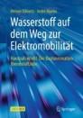 Wasserstoff auf dem Weg zur Elektromobilität