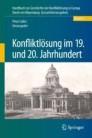 Konfliktlösung im 19. und 20. Jahrhundert