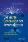 Die vierte Generation der Kernreaktoren