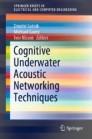 Cognitive Underwater Acoustic Networking Techniques