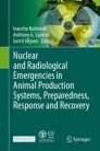 Nuclear and Radiological Emergencies in Animal Production Systems, Preparedness, Response and Recovery