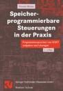 Speicher-programmierbare Steuerungen in der Praxis