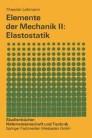 Elemente der Mechanik II: Elastostatik