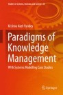 Paradigms of Knowledge Management