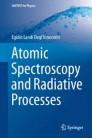 Atomic Spectroscopy and Radiative Processes