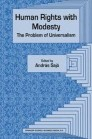 Human Rights with Modesty: The Problem of Universalism