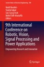 9th International Conference on Robotic, Vision, Signal Processing and Power Applications