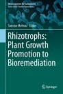 Rhizotrophs: Plant Growth Promotion to Bioremediation