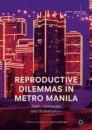 Reproductive Dilemmas in Metro Manila
