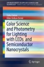 Color Science and Photometry for Lighting with LEDs  and Semiconductor Nanocrystals