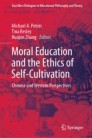 Moral Education and the Ethics of Self-Cultivation