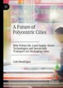 A Future of Polycentric Cities