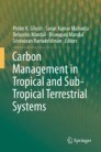Carbon Management in Tropical and Sub-Tropical Terrestrial Systems