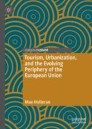 Tourism, Urbanization, and the Evolving Periphery of the European Union
