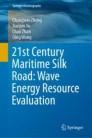 21st Century Maritime Silk Road: Wave Energy Resource Evaluation