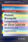 Photonic Waveguide Components on Silicon Substrate