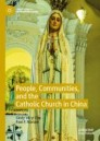 People, Communities, and the Catholic Church in China