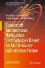 Spacecraft Autonomous Navigation Technologies Based on Multi-source Information Fusion
