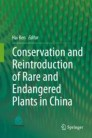 Conservation and Reintroduction of Rare and Endangered Plants in China