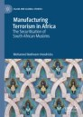 Manufacturing Terrorism in Africa