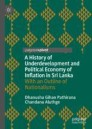A History of Underdevelopment and Political Economy of Inflation in Sri Lanka