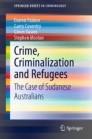 Crime, Criminalization and Refugees