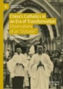 China's Catholics in an Era of Transformation