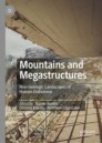 Mountains and Megastructures