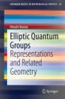 Elliptic Quantum Groups