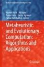 Metaheuristic and Evolutionary Computation: Algorithms and Applications