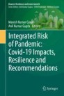 Integrated Risk of Pandemic: Covid-19 Impacts, Resilience and Recommendations